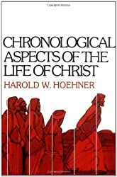 Chronological Aspects of the Life of Christ by Harold W. Hoehner (1978-03-13)
