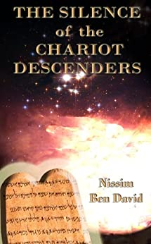 The Silence of the Chariot Descenders by [David, Nissim Ben]