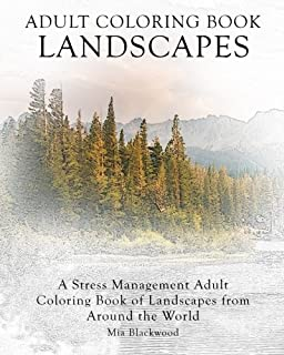 Adult Coloring Book Landscapes A Stress Management Of From Around The