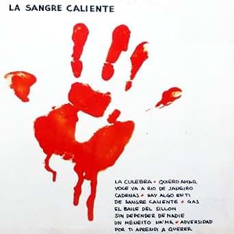 Amazon.com: La Sangre Caliente: La Sangre Caliente: MP3 ...