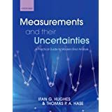 Measurements and their Uncertainties: A practical guide to modern error analysis