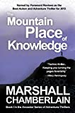 The Mountain Place of Knowledge: Book I in the Ancestor Series of Adventure Thrillers (The Ancestor Series of Adventure-thrillers 1)