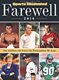 Sports Illustrated Farewell 2016: The Athletes, the Icons, the Personalities We Lost