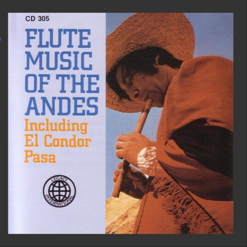 - Flute Music Of The Andes