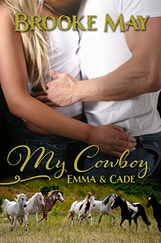 My Cowboy (My Cowboy Series Book 1) by [May, Brooke]