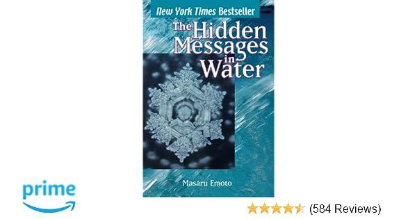 The Hidden Messages in Water: Masaru Emoto: 9780743289801