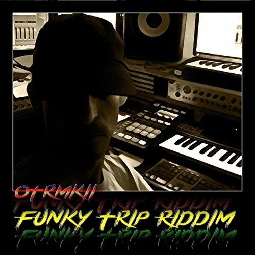 Funky Trip Riddim
