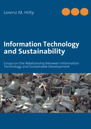 Amazoncom Information Technology And Sustainability Essays On The  Information Technology And Sustainability Essays On The Relationship  Between Information Technology And Sustainable Development By