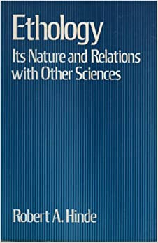 Book Ethology: Its Nature and Relations with Other Sciences