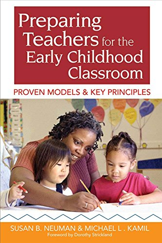 Preparing Teachers for the Early Childhood Classroom: Proven Models and Key Principles