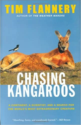 Book Chasing Kangaroos: A Continent, a Scientist, and a Search for the World's Most Extraordinary Creature