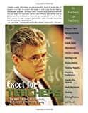 EXCEL FOR TEACHERS: Using Excel to Manage Classrooms (Excel for Professionals)