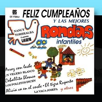 Nancy Torrealba - Felíz Cumpleaños Y Las Mejores Rondas ...