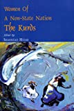 Women of a Non-State Nation : The Kurds, , 1568590938