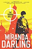 The Troika Dolls, Miranda Darling, 1742377084