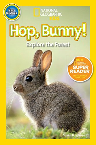 National Geographic Readers: Hop, Bunny!: Explore the Forest -