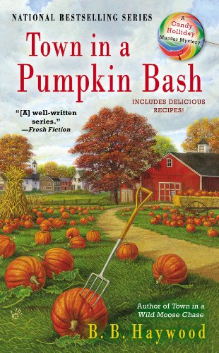 Town In A Pumpkin Bash A Candy Holliday Murder Mystery Kindle
