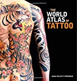 img - for The World Atlas of Tattoo book / textbook / text book