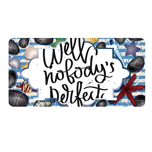 DIYthinker Well Nobody's Perfect Quote License Plate Car Decoration Ocean Stone Starfish
