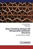 Shear Buckling Analysis of Honeycomb Sandwich Structure, Muhammad Waseem and Zeeshan Azmat, 3838360834