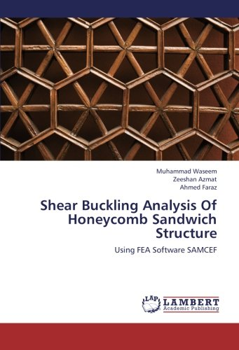 Shear Buckling Analysis Of Honeycomb Sandwich Structure: Using FEA Software SAMCEF