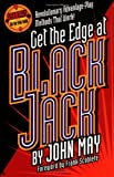 Get the Edge at Blackjack, John May, 1566251516