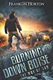 Burning Down Boise: Book One in The Way of Dan
