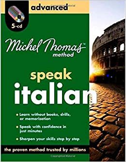 ^TXT^ Michel Thomas Method Italian Advanced, 5-CD Program (Michel Thomas Series). valor color veces Domingo Gosling relieve update