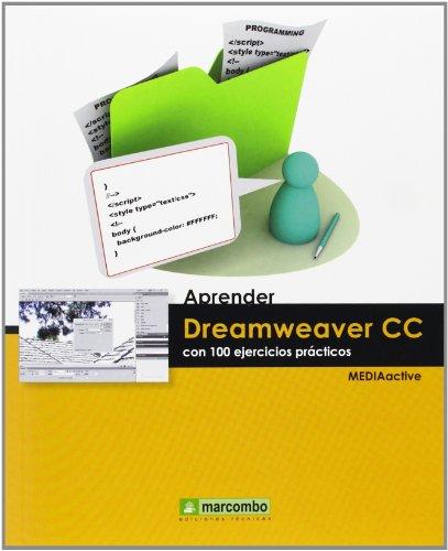 Aprender Dreamweaver CC con 100 ejercicios (APRENDER...CON 100 EJERCICIOS PRÁCTICOS) por , MediaActive