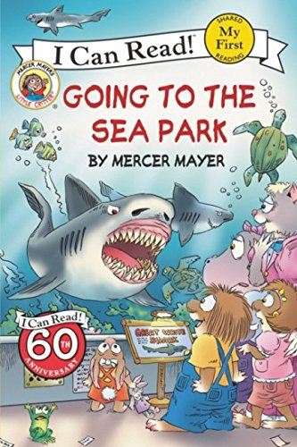 Sea Critters (Little Critter: Going to the Sea Park (My First I Can Read))