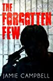 img - for The Forgotten Few: My Battle With PTSD book / textbook / text book