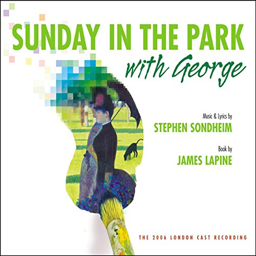 Sunday in the Park With George...
