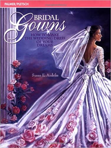 How To Make A Wedding Dresses.Bridal Gowns How To Make The Wedding Dress Of Your Dreams