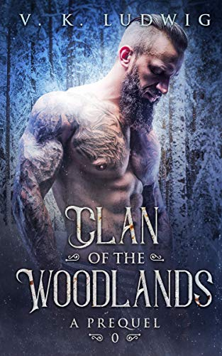 A Prequel (Clan of the Woodlands Book 0)