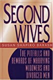 Second Wives, Susan Shapiro Barash, 0882821822
