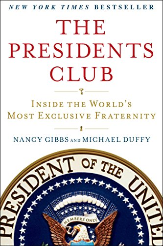 The Presidents Club: Inside the World's Most Exclusive Fraternity - Executive Club