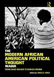 The Modern African American Political Thought Reader 1st Edition
