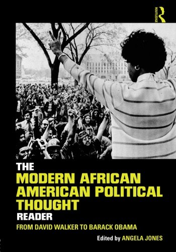 Search : The Modern African American Political Thought Reader: From David Walker to Barack Obama