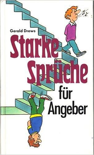 Starke Sprüche für Angeber: 9783893503131: Amazon.com: Books