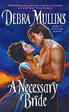 A Necessary Bride (The Necessary Series)