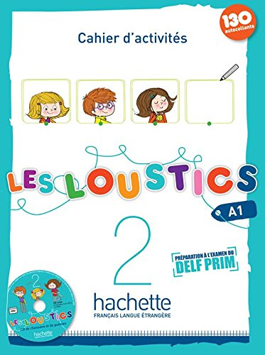 Les Loustics 2 A1: Cahier d'Activites + CD Audio (French Edition)