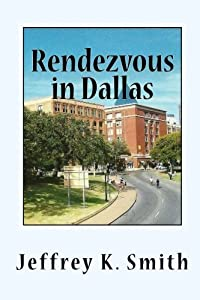 Rendezvous in Dallas: The Assasination of John F. Kennedy