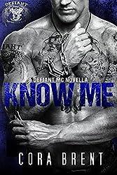 Know Me (Motorcycle Club Romance) (English Edition)