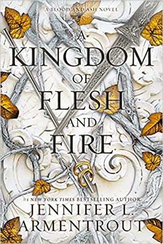 Kingdom of Flesh and Fire by Jennifer L Armentrout