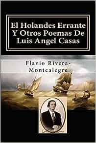 Amazon.com: El Holandes Errante Y Otros Poemas De Luis