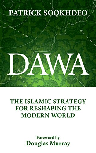 Book cover from Dawa: The Islamic Strategy for Reshaping the Modern World by Patrick Sookhdeo