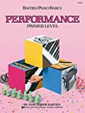 WP210 - Bastien Piano Basics - Performance - Primer Level (Primer Level/Bastien Piano Basics Wp210)