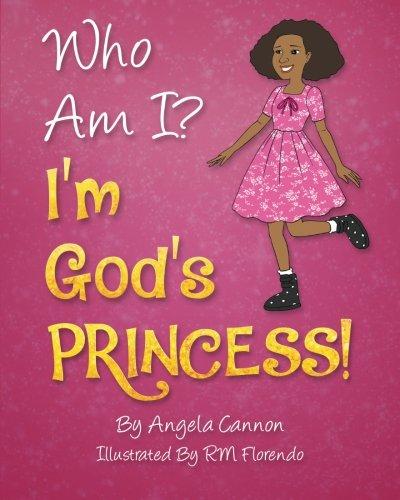 Who Am I? I'm God's Princess!