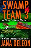 Swamp Team 3 (A Miss Fortune Mystery) (Volume 4)