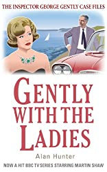 Gently with the Ladies (Inspector George Gently Series)